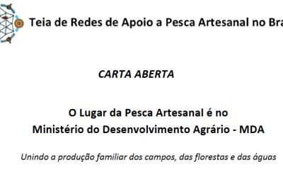 Carta aberta: O Lugar da Pesca Artesanal é no Ministério do Desenvolvimento Agrário – MDA