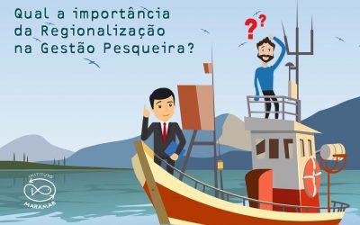 Regionalização da gestão pesqueira no Brasil: um caminho possível.